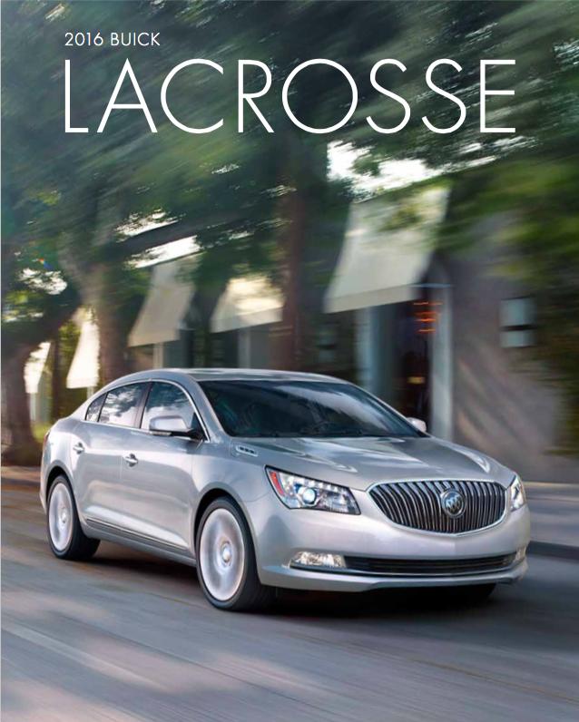Graff Buick: Brochure Of 2016 Buick LaCrosse